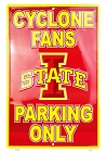 Iowa State Cyclone New Large Parking Sign