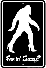 Squatch Sassy Crossing Sm. Parking Sign