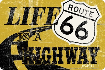 Route 66 - Life is a Hwy Sm. Parking Sign