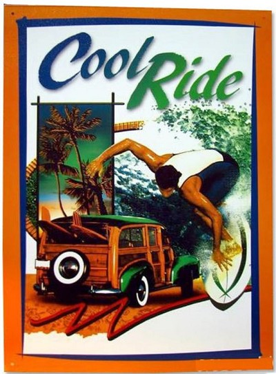 Cool Ride Metal Sign