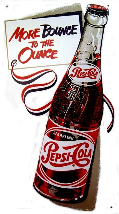 Pepsi More Bounce/Ounce Metal Sign