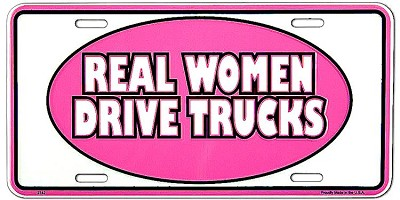 Real Women Truck License Plate