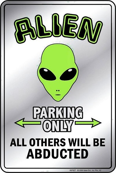 Alien Sm. Parking Sign