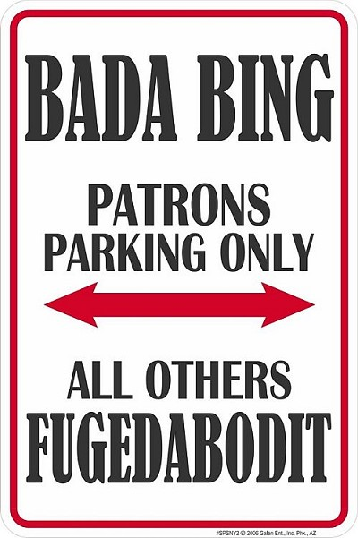 Bada Bing Sm. Parking Sign