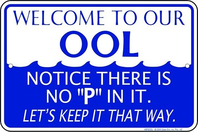 Welcome To Our Ool Sm. Parking Sign