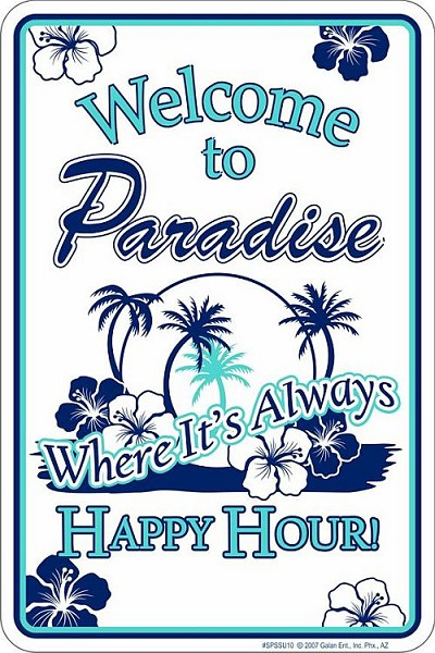 Welcome to Paradise Sm. Parking Sign